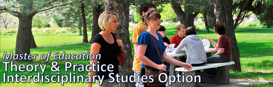 Master of Education: Theory and Practice Interdisciplinary Studies Option